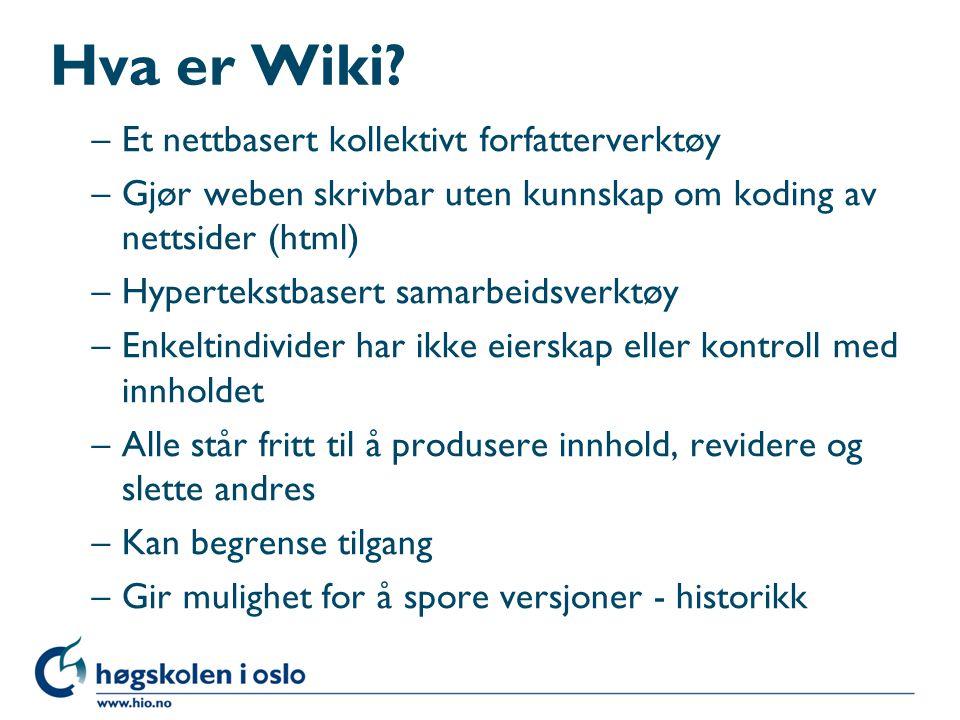 Hva er Wiki Et nettbasert kollektivt forfatterverktøy