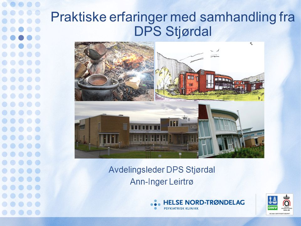 Praktiske erfaringer med samhandling fra DPS Stjørdal