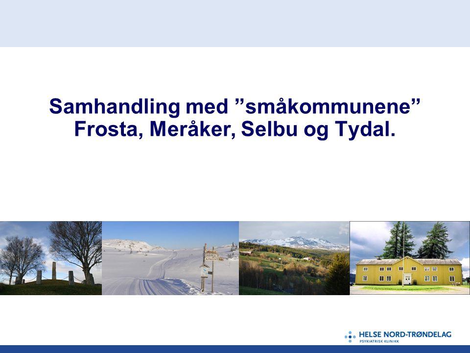 Samhandling med småkommunene Frosta, Meråker, Selbu og Tydal.
