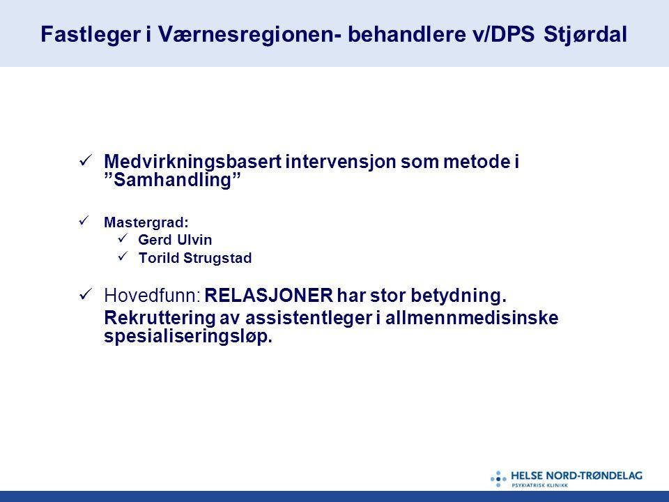 Fastleger i Værnesregionen- behandlere v/DPS Stjørdal