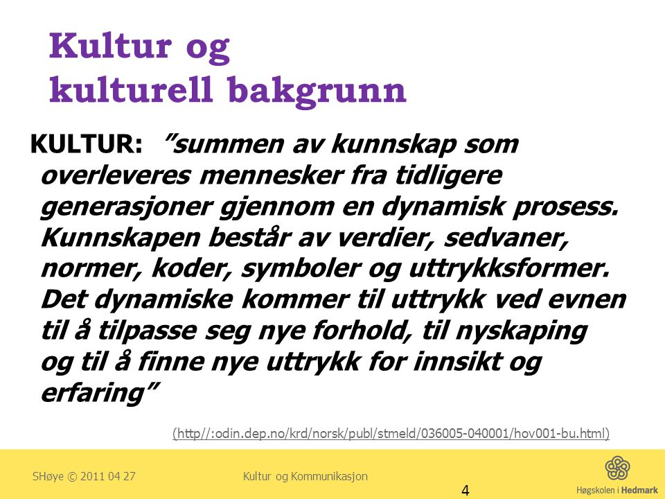 Kultur og kulturell bakgrunn