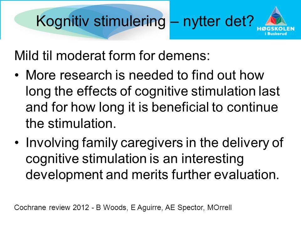 Kognitiv stimulering – nytter det