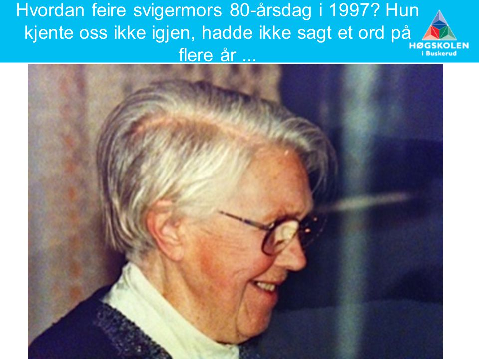 Hvordan feire svigermors 80-årsdag i 1997