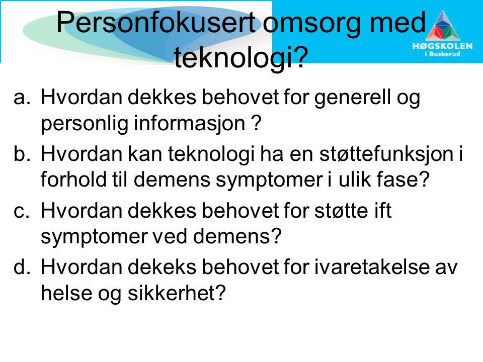 Personfokusert omsorg med teknologi