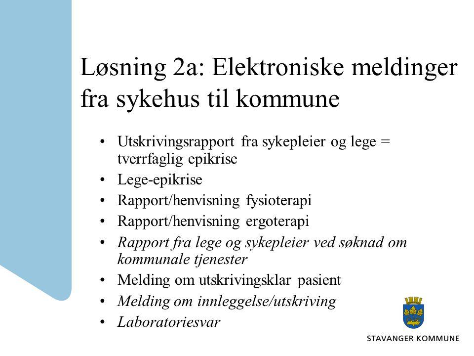 Løsning 2a: Elektroniske meldinger fra sykehus til kommune