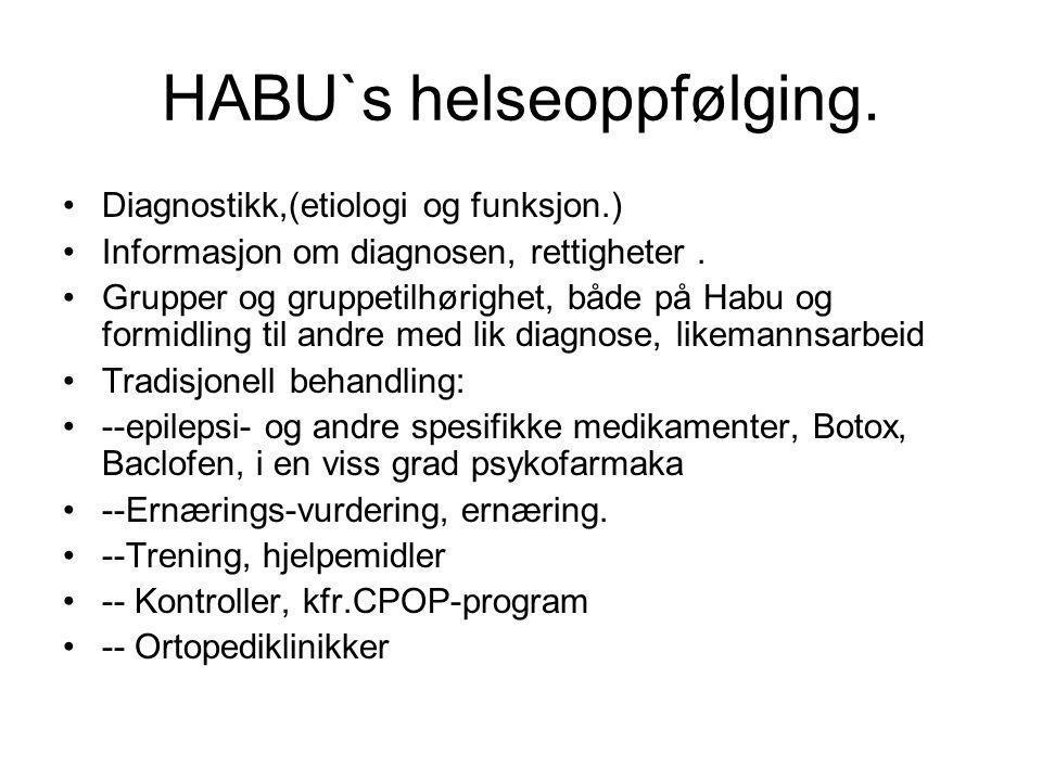 HABU`s helseoppfølging.