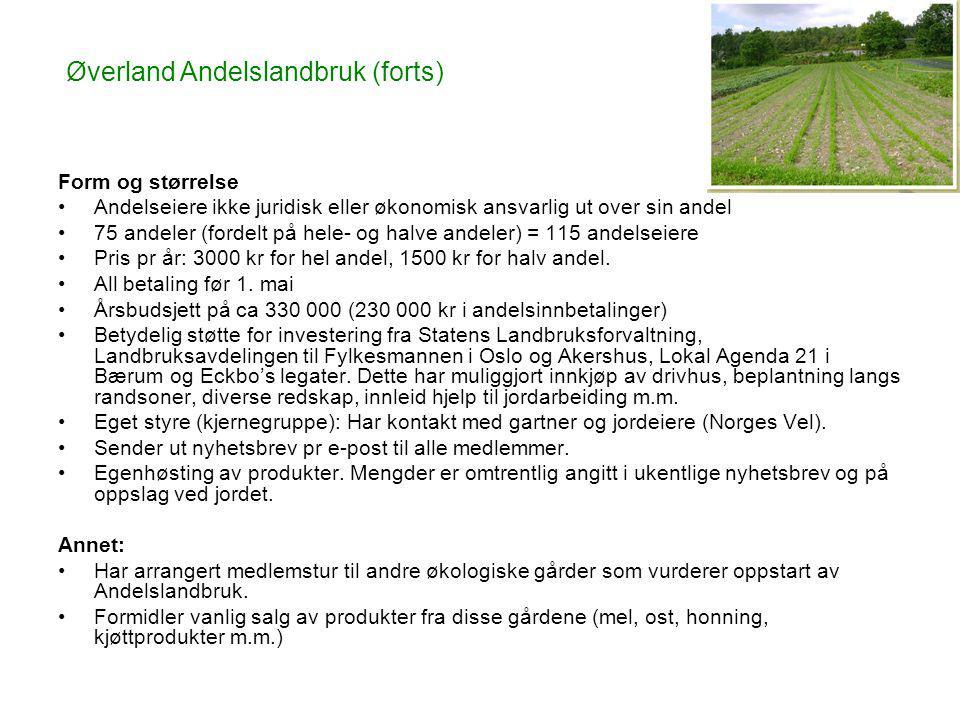 Øverland Andelslandbruk (forts)