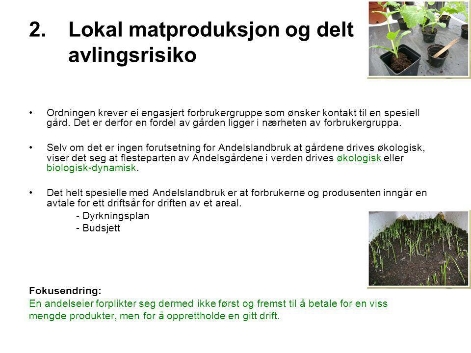 Lokal matproduksjon og delt avlingsrisiko