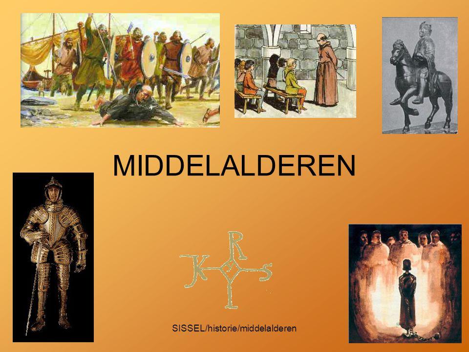 SISSEL/historie/middelalderen