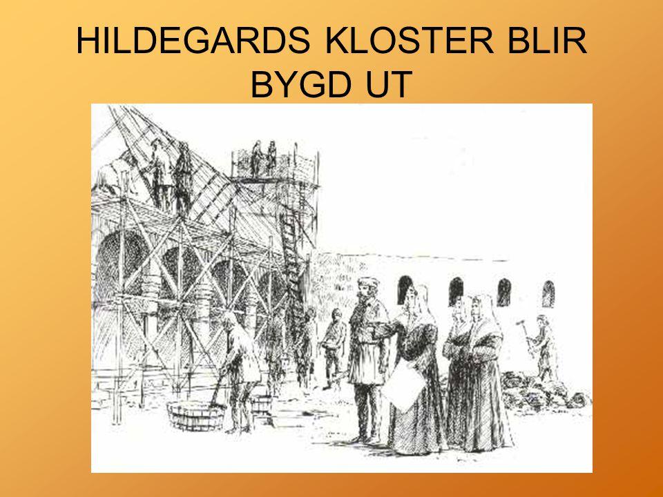 HILDEGARDS KLOSTER BLIR BYGD UT