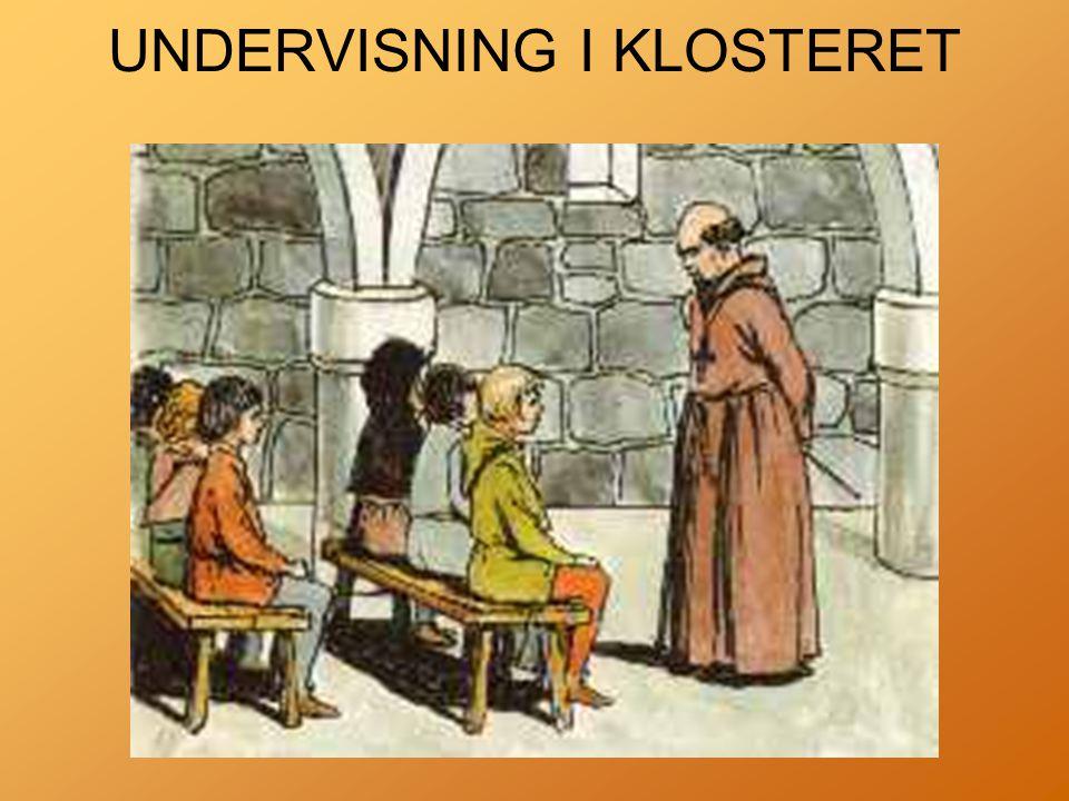 UNDERVISNING I KLOSTERET