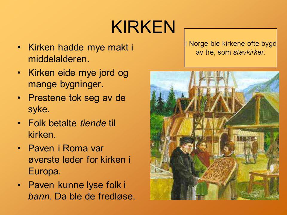 I Norge ble kirkene ofte bygd