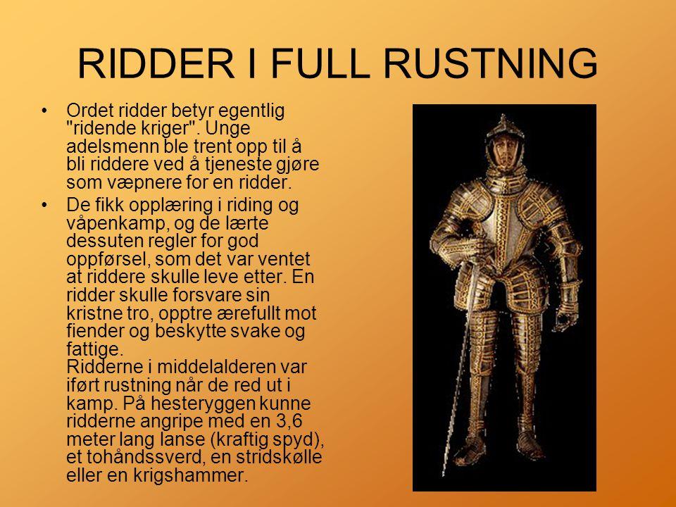 RIDDER I FULL RUSTNING