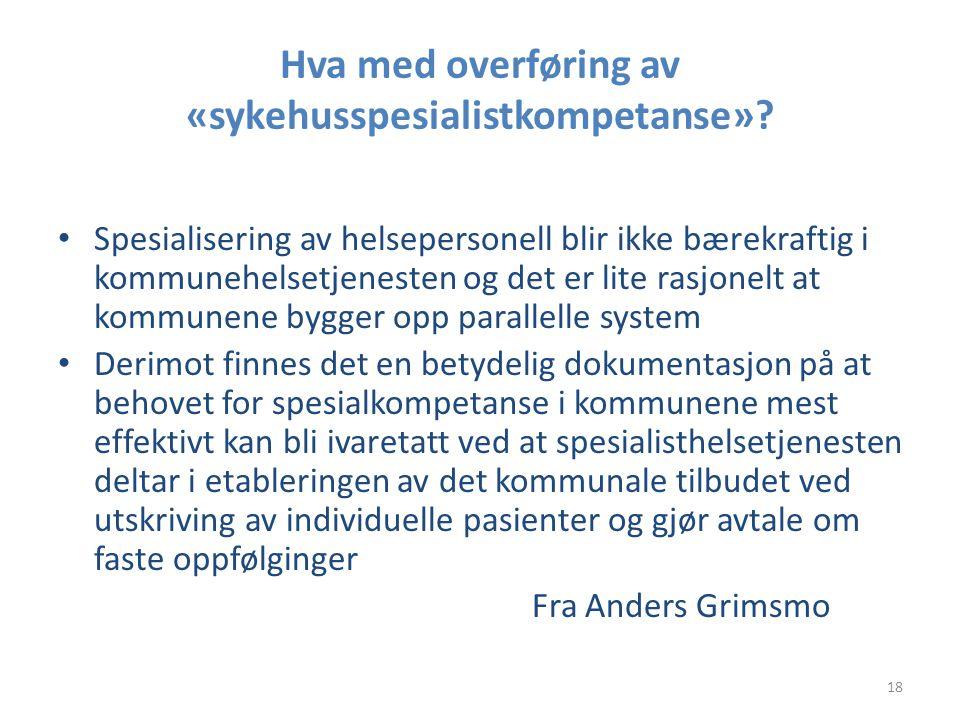 Hva med overføring av «sykehusspesialistkompetanse»