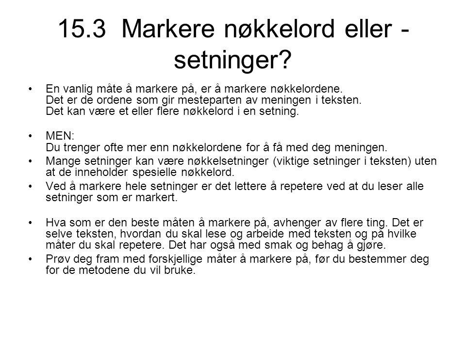 15.3 Markere nøkkelord eller -setninger