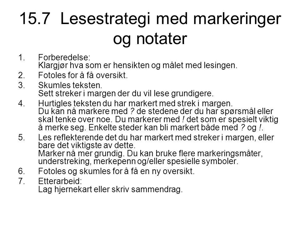 15.7 Lesestrategi med markeringer og notater