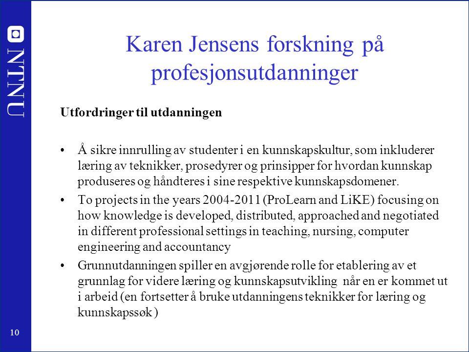 Karen Jensens forskning på profesjonsutdanninger