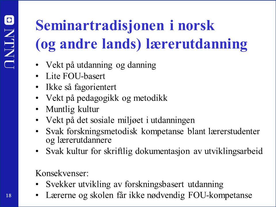 Seminartradisjonen i norsk (og andre lands) lærerutdanning
