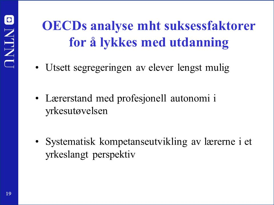 OECDs analyse mht suksessfaktorer for å lykkes med utdanning