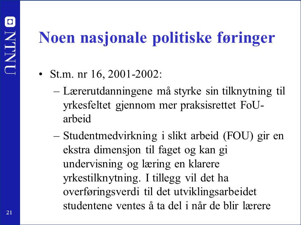 Noen nasjonale politiske føringer