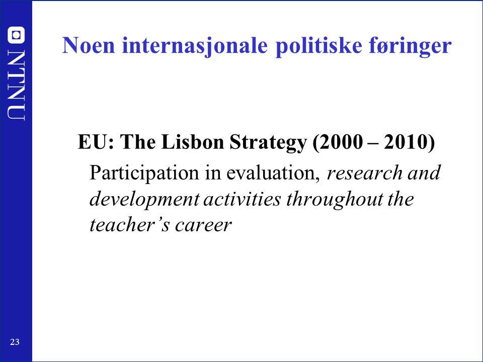 Noen internasjonale politiske føringer