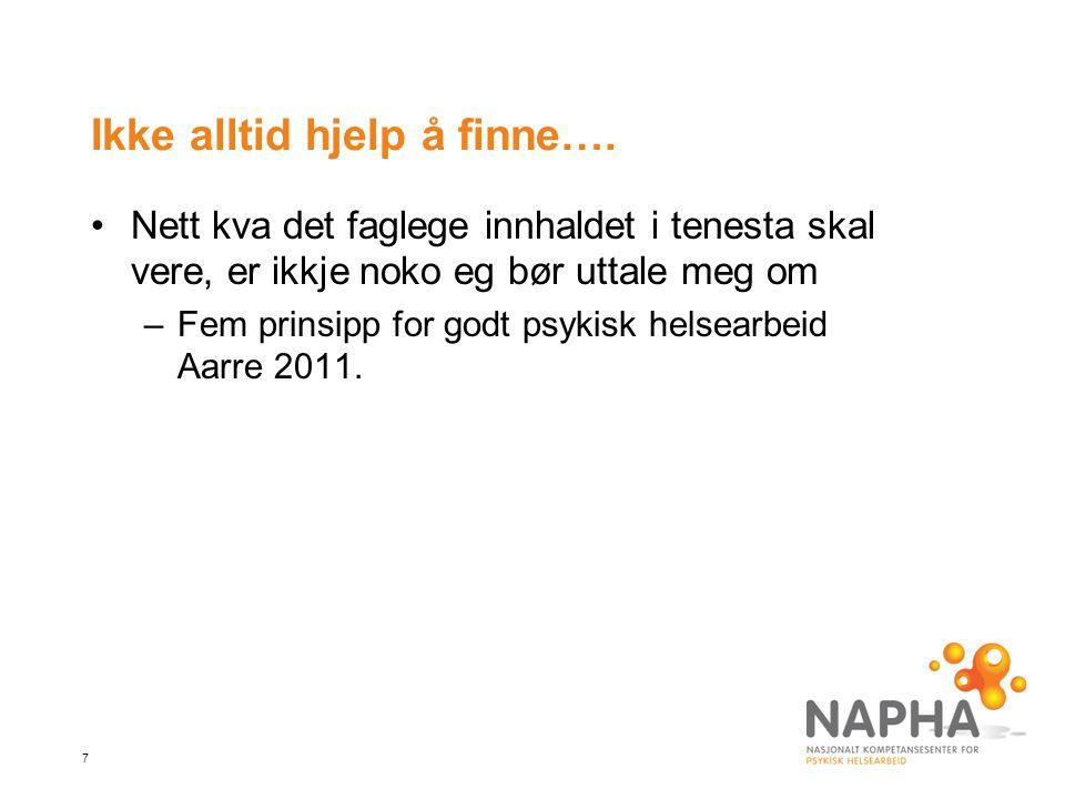 Ikke alltid hjelp å finne….