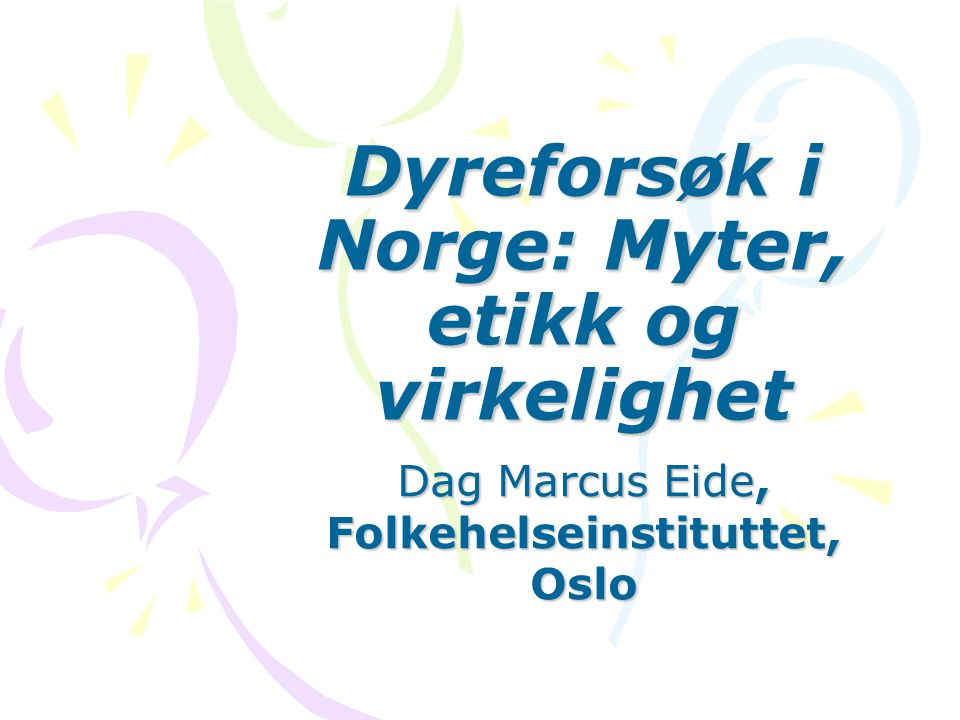 Dyreforsøk i Norge: Myter, etikk og virkelighet