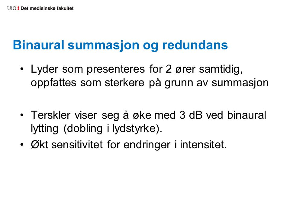 Binaural summasjon og redundans