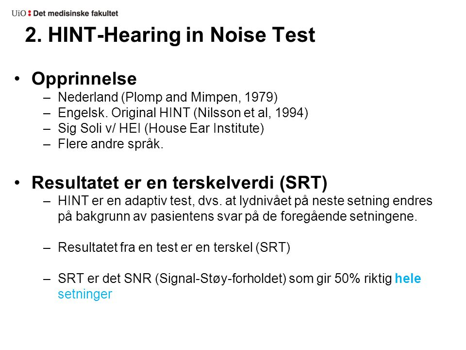 2. HINT-Hearing in Noise Test