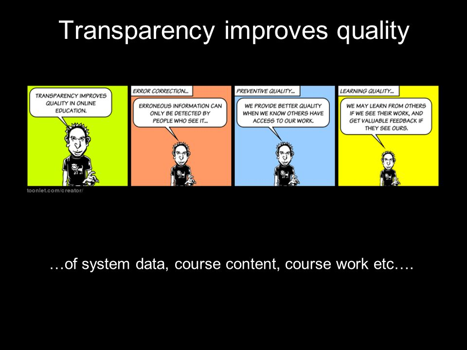 Transparency improves quality