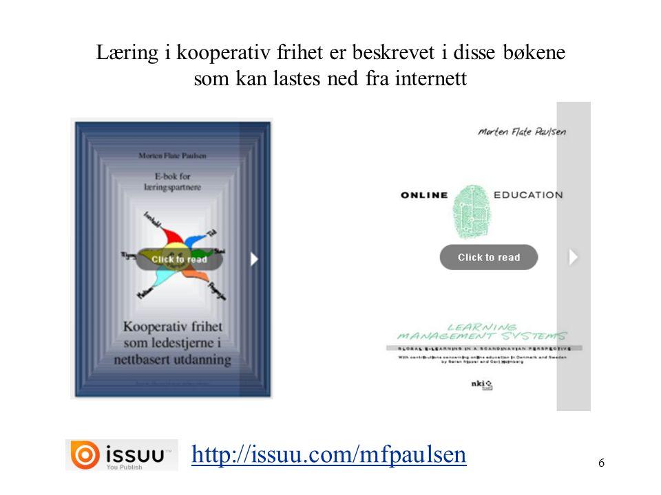 Læring i kooperativ frihet er beskrevet i disse bøkene som kan lastes ned fra internett