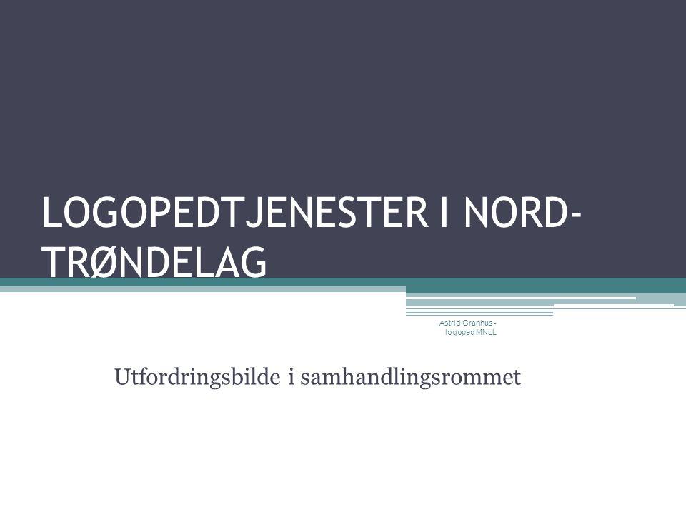 LOGOPEDTJENESTER I NORD- TRØNDELAG