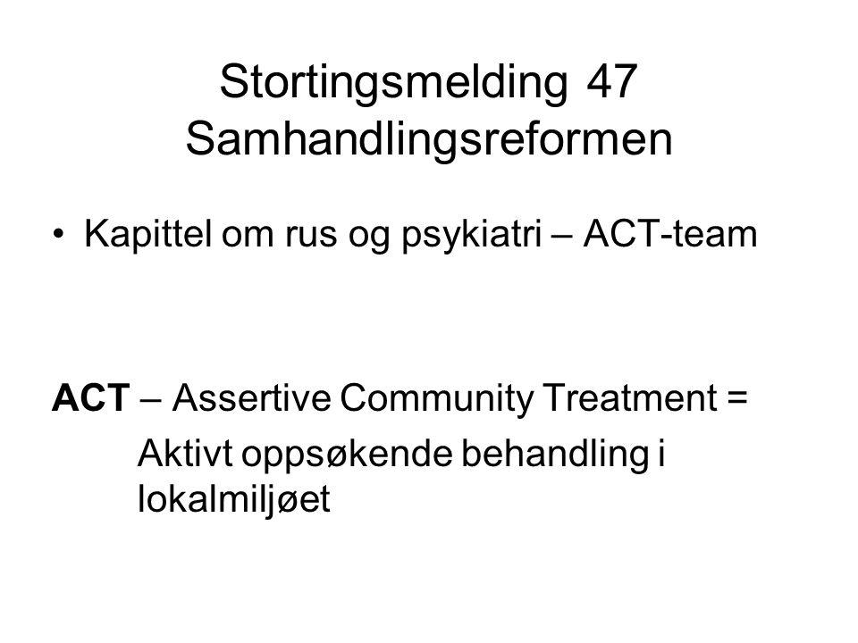 Stortingsmelding 47 Samhandlingsreformen