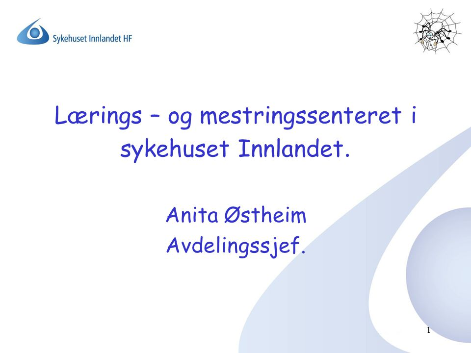 Lærings – og mestringssenteret i sykehuset Innlandet.