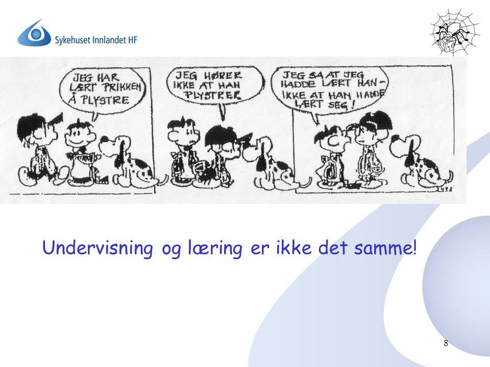 Undervisning og læring er ikke det samme!