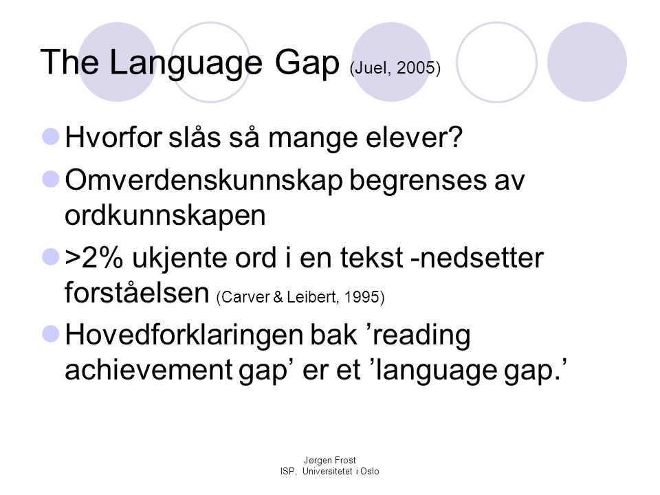 The Language Gap (Juel, 2005)