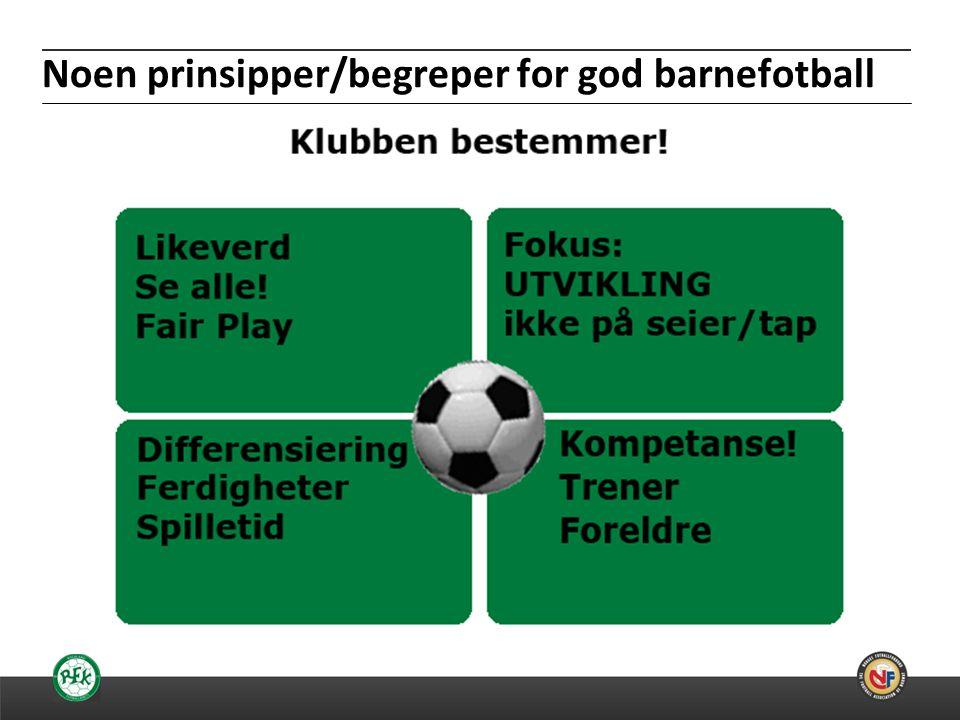 Noen prinsipper/begreper for god barnefotball