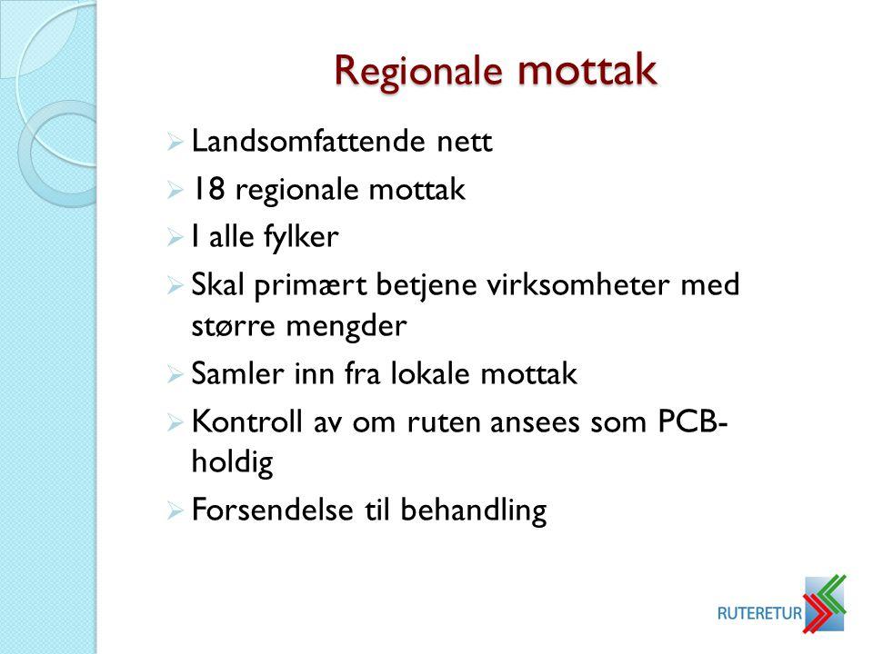 Regionale mottak Landsomfattende nett 18 regionale mottak