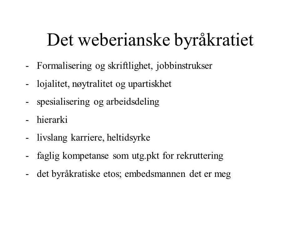 Det weberianske byråkratiet