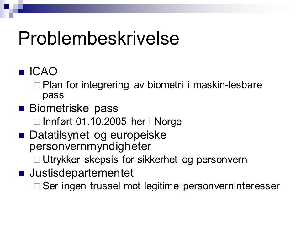 Problembeskrivelse ICAO Biometriske pass
