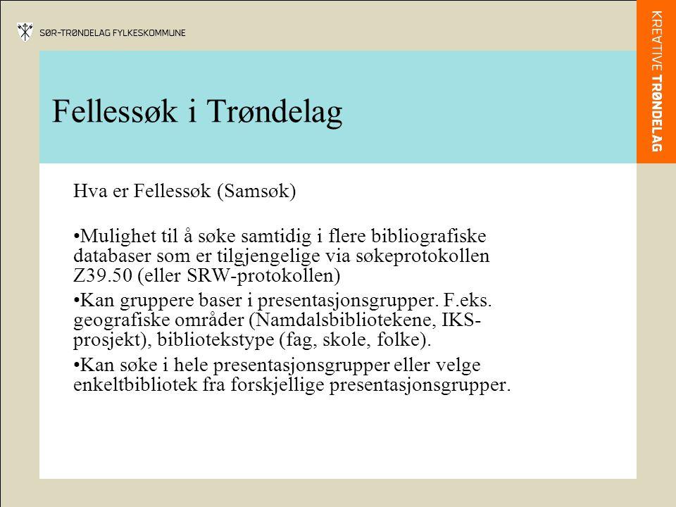Fellessøk i Trøndelag Hva er Fellessøk (Samsøk)