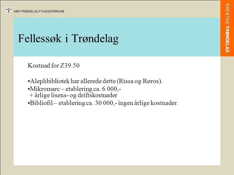 Fellessøk i Trøndelag Kostnad for Z39.50
