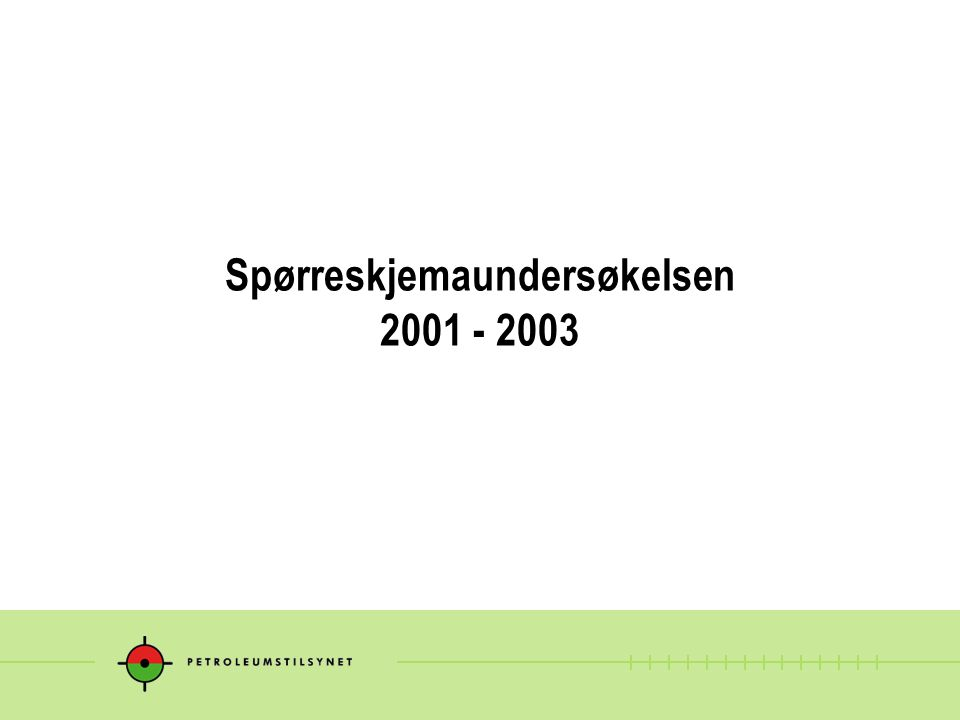 Spørreskjemaundersøkelsen 2001 - 2003
