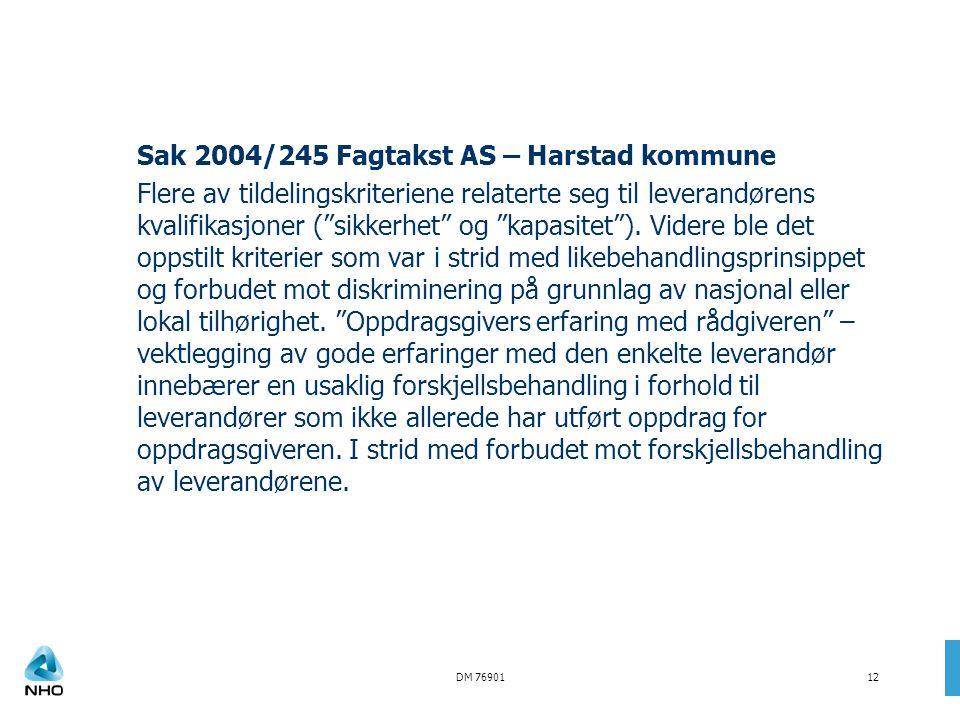 Sak 2004/245 Fagtakst AS – Harstad kommune