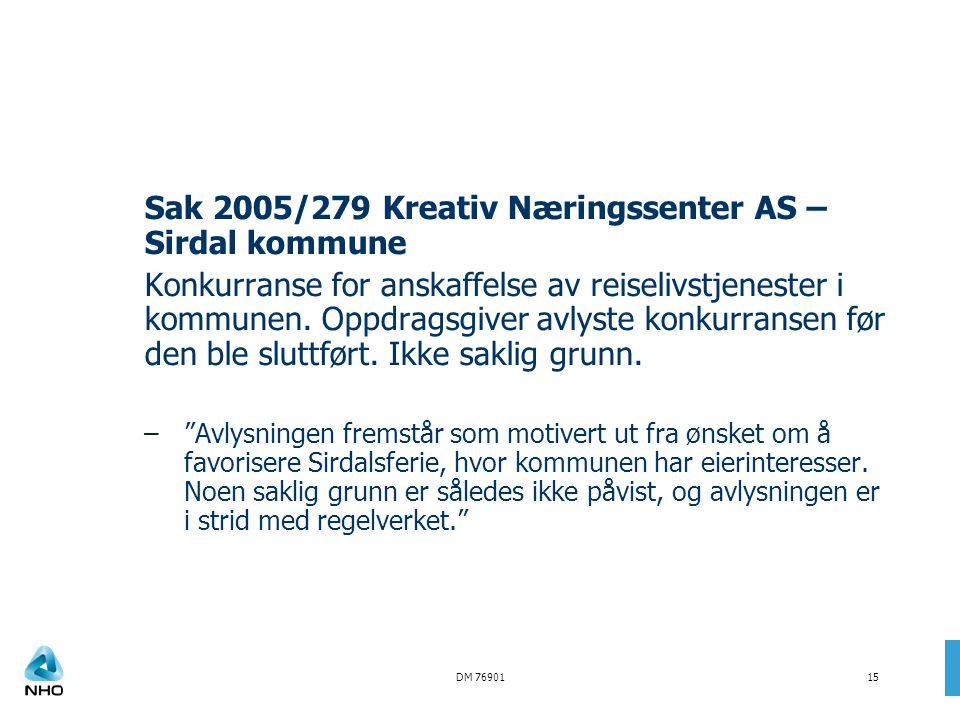 Sak 2005/279 Kreativ Næringssenter AS – Sirdal kommune
