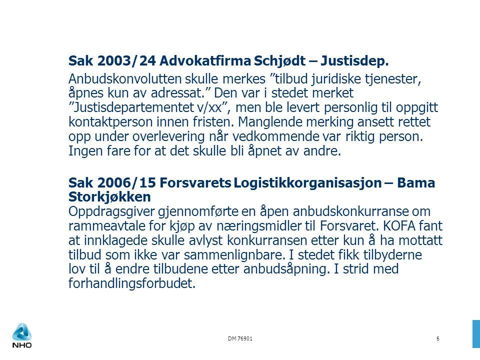 Sak 2003/24 Advokatfirma Schjødt – Justisdep.
