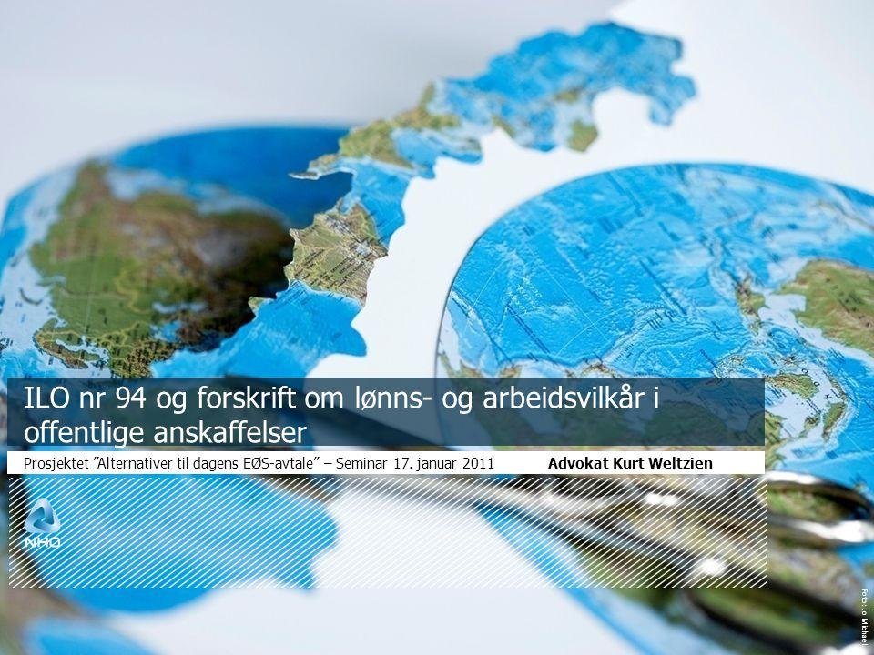 08/04/11 ILO nr 94 og forskrift om lønns- og arbeidsvilkår i offentlige anskaffelser.