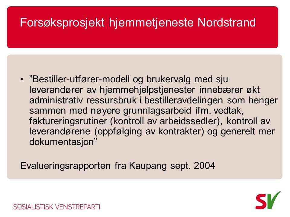 Forsøksprosjekt hjemmetjeneste Nordstrand