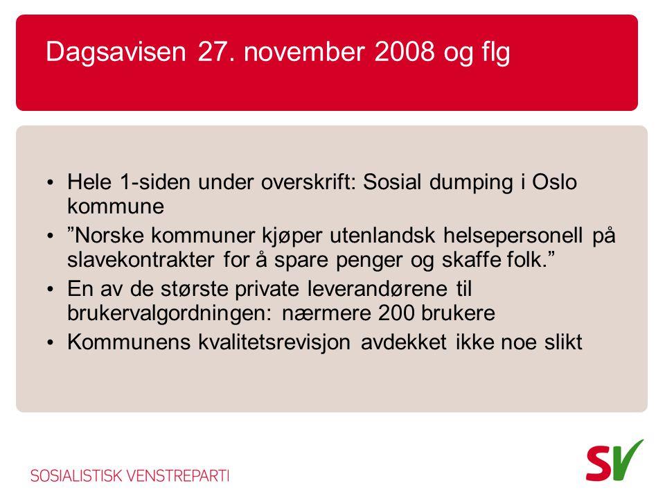 Dagsavisen 27. november 2008 og flg
