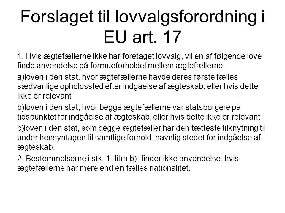 Forslaget til lovvalgsforordning i EU art. 17